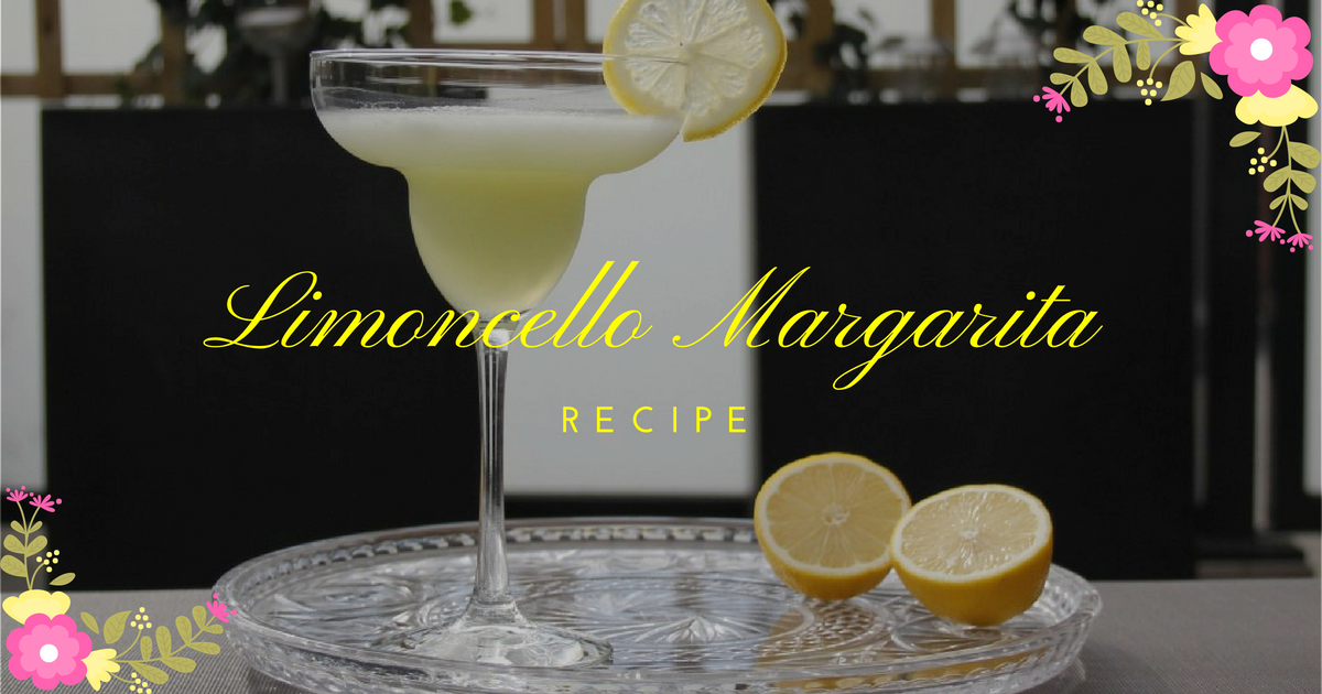 Limoncello Margarita Recipe