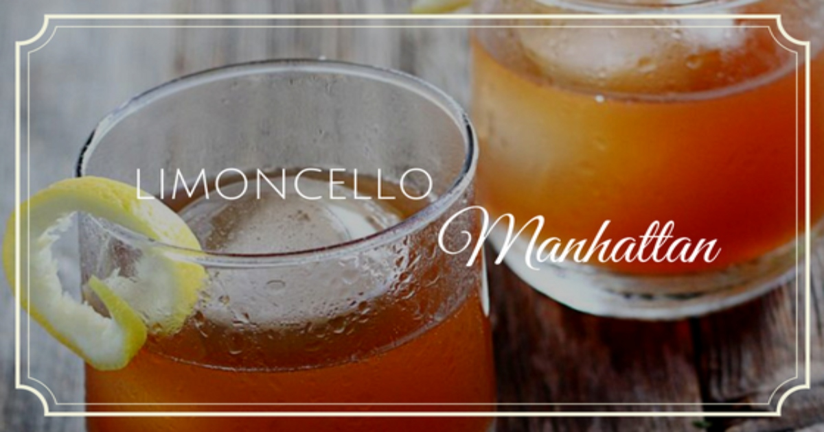 List of Limoncello drinks the perfect cocktail Limoncello manhattan