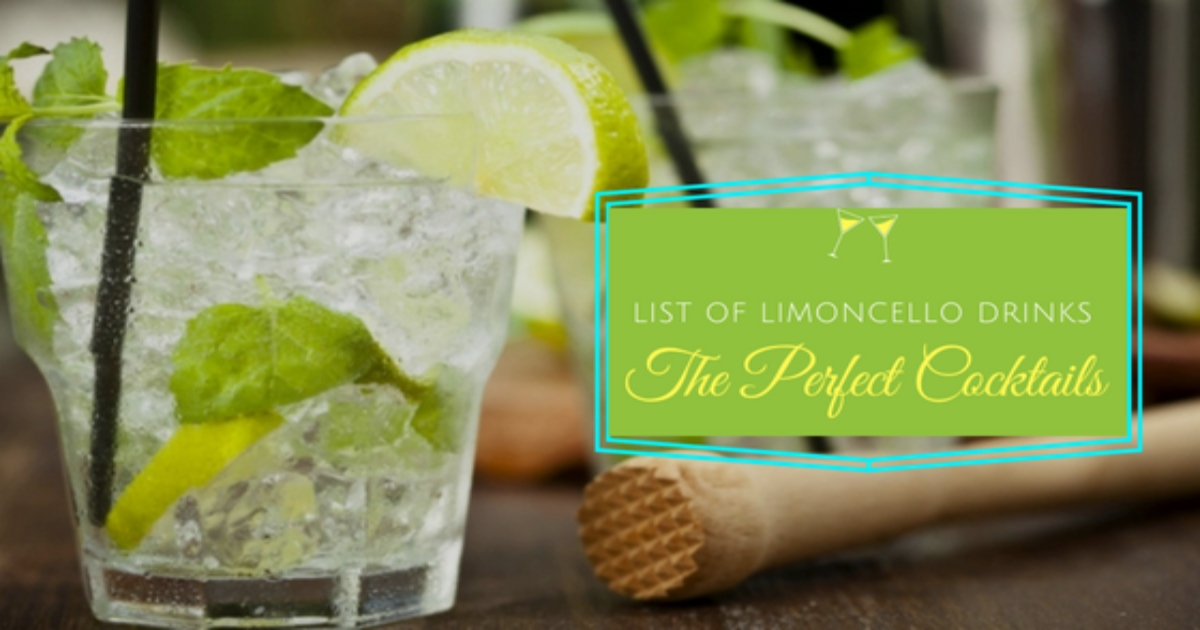 List of Limoncello Drinks